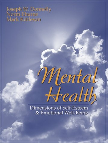 Mental Health Dimensions of Self-Esteem and Emotional Well-Being  2001 edition cover