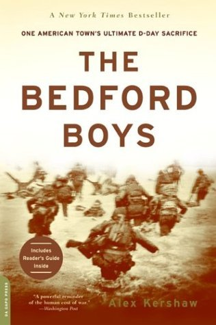 Bedford Boys One American Town's Ultimate D-Day Sacrifice  2003 edition cover