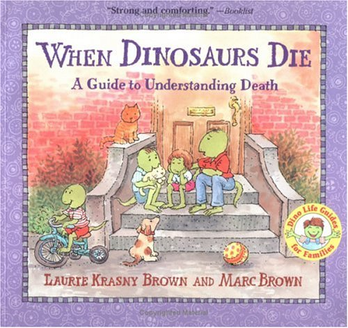 When Dinosaurs Die A Guide to Understanding Death  1996 edition cover