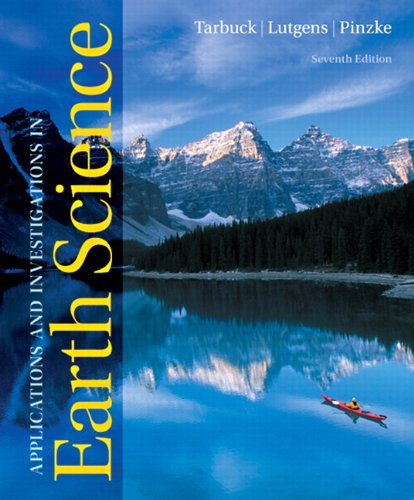 Applications and Investigations in Earth Science  7th 2012 (Revised) edition cover