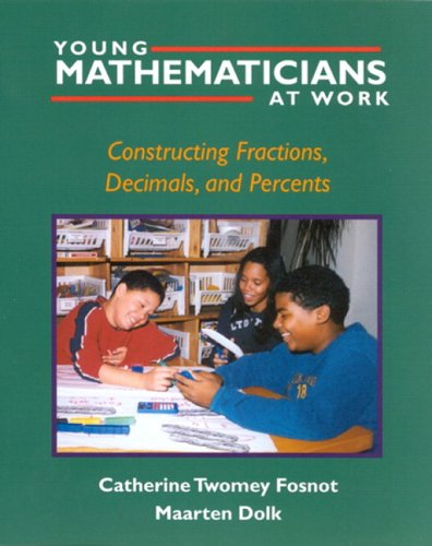 Young Mathematicians at Work Constructing Fractions, Decimals, and Percents  2002 edition cover
