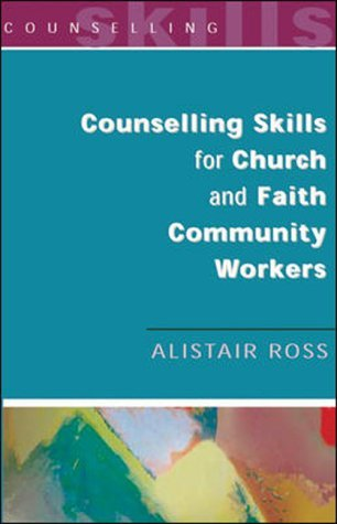 Counselling Skills for Church and Faith Community Workers   2003 edition cover
