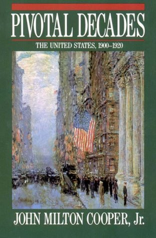 Pivotal Decades The United States, 1900-1920  1990 edition cover