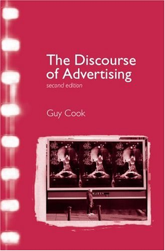 Discourse of Advertising  2nd 2001 (Revised) 9780415234559 Front Cover