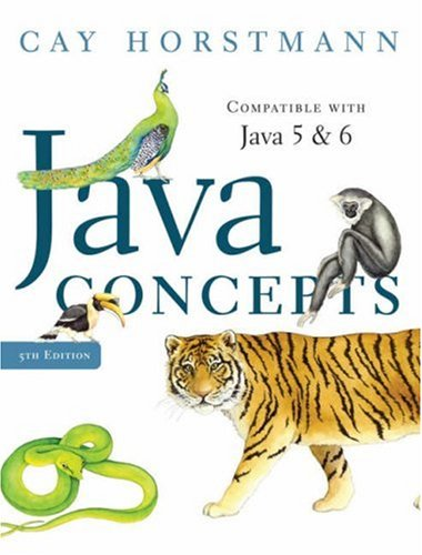 Java Concepts Compatible with Java 5 and 6 5th 2008 (Revised) edition cover