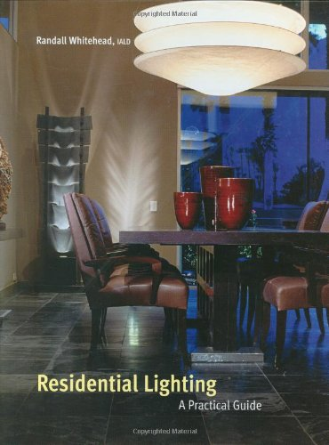Residential Lighting A Practical Guide  2004 9780471450559 Front Cover