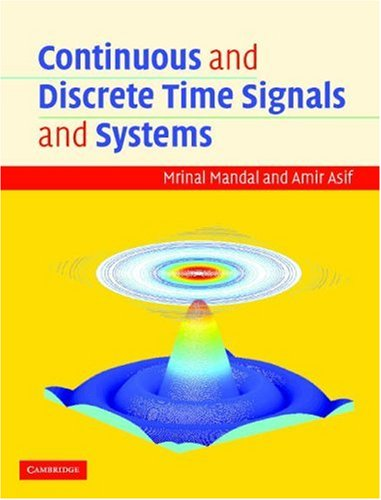 Continuous and Discrete Time Signals and Systems   2007 edition cover