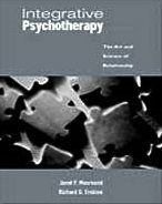 Integrative Psychotherapy The Art and Science of Relationship  2004 9780534513559 Front Cover