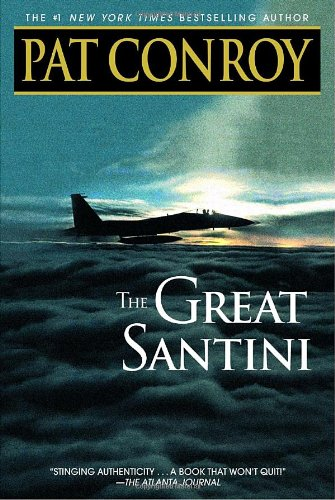 Great Santini A Novel  2001 9780553381559 Front Cover