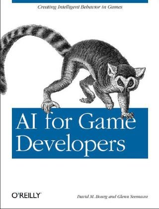 AI for Game Developers   2004 9780596005559 Front Cover