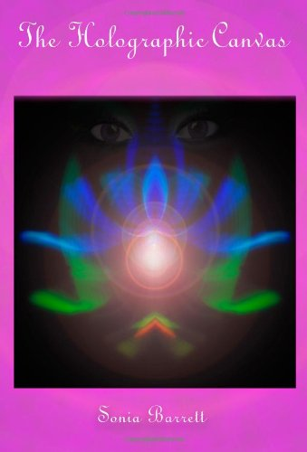 Holographic Canvas The Fusing of Mind and Matter N/A edition cover