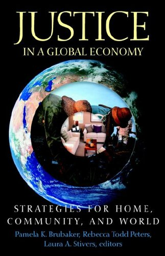 Justice in a Global Economy Strategies for Home, Community, and World  2006 edition cover