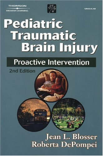 Pediatric Traumatic Brain Injury Proactive Intervention 2nd 2003 (Revised) edition cover