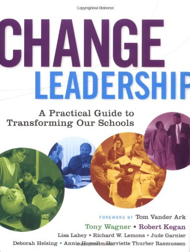 Change Leadership A Practical Guide to Transforming Our Schools  2006 edition cover