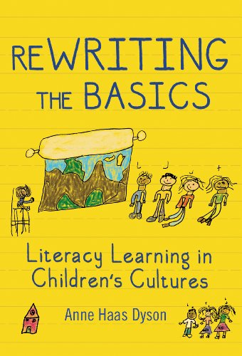 Rewriting the Basics Literacy Learning in Children's Cultures  2013 edition cover