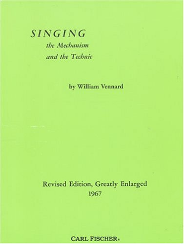 Singing : The Mechanism and the Technique Revised edition cover