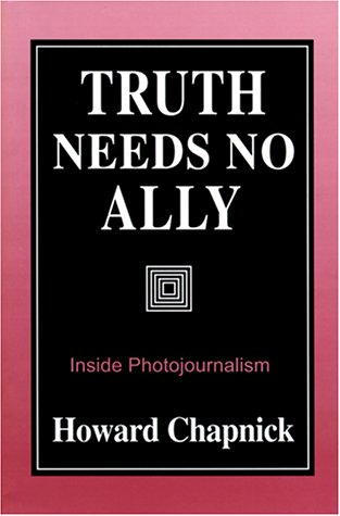 Truth Needs No Ally Inside Photojournalism  1994 edition cover