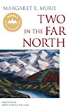 Two in the Far North  5th 9780882409559 Front Cover