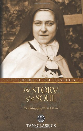 Story of a Soul The Autobiography of the Little Flower  2010 edition cover