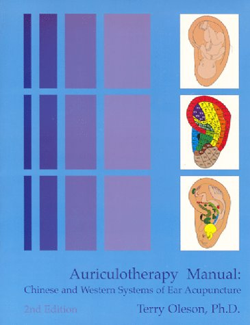 Auriculotherapy Manual : Chinese and Western Systems of Ear Acupuncture 2nd 1996 edition cover