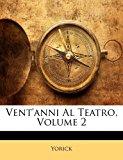 Vent'anni Al Teatro  N/A edition cover