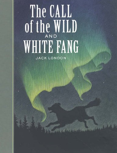 Call of the Wild and White Fang   2004 edition cover