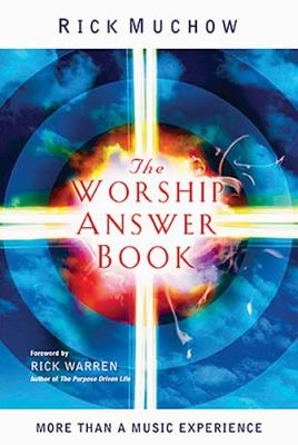 Worship Answer Book More Than a Music Experience  2006 9781404103559 Front Cover