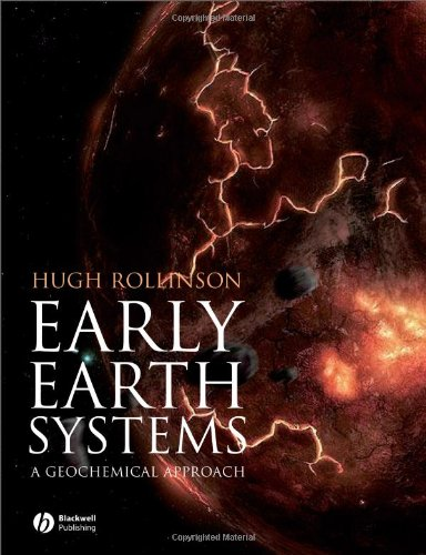 Early Earth Systems A Geochemical Approach  2007 edition cover