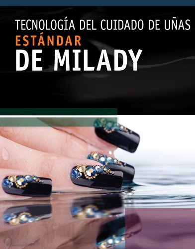 Spanish Translated Milady's Standard Nail Technology  6th 2011 edition cover