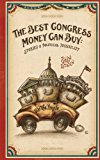 Best Congress Money Can Buy Stories of Political Possibility N/A 9781483962559 Front Cover