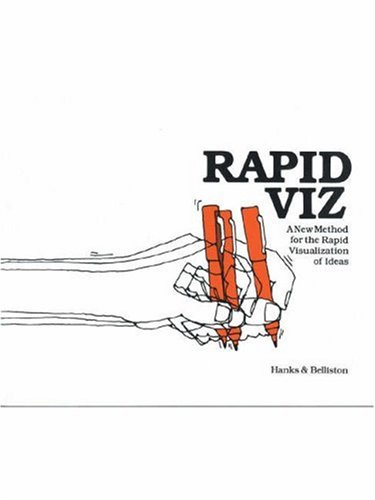 Rapid Viz A New Method for the Rapid Visualization of Ideas 2nd 1991 (Reprint) 9781560520559 Front Cover