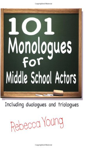 101 Monologues for Middle Grades Including Duologues and Triologues  2008 edition cover
