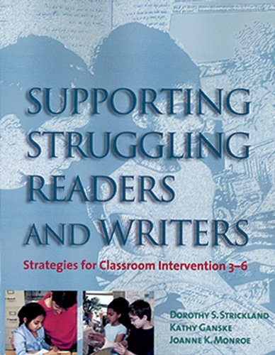 Supporting Struggling Readers and Writers Strategies for Classroom Intervention 3-6  2001 edition cover