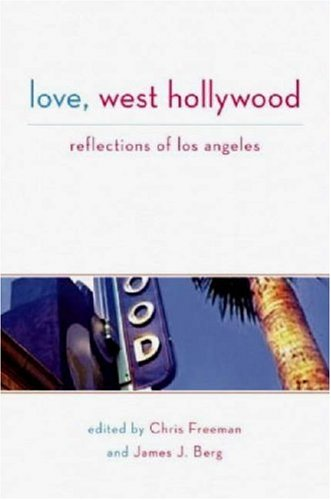 Love, West Hollywood Reflections of Los Angeles  2008 edition cover