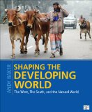 Shaping the Developing World The West, the South, and the Natural World  2014 edition cover