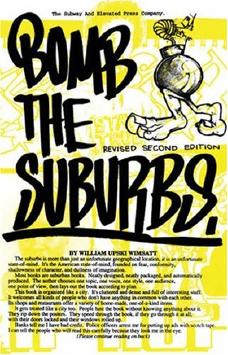 Bomb the Suburbs Graffiti, Race, Freight-Hopping and the Search for Hip-Hop's Moral Center 15th 2008 edition cover