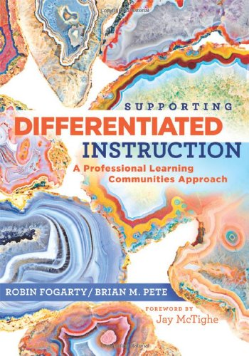 Supporting Differentiated Instruction A Professional Learning Communities Approach  2011 edition cover