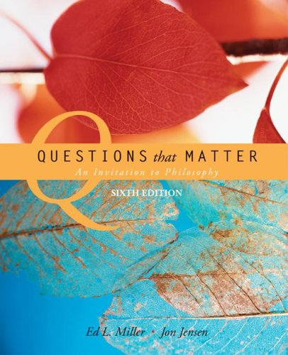 Questions That Matter An Invitation to Philosophy 6th 2009 edition cover