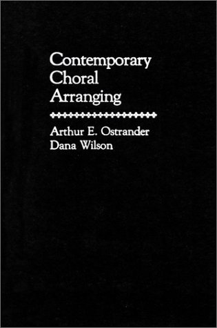 Contemporary Choral Arranging  1st 1987 edition cover