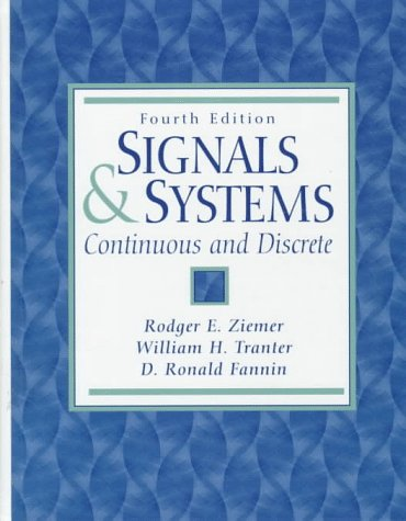Signals and Systems Continuous and Discrete 4th 1998 (Revised) edition cover