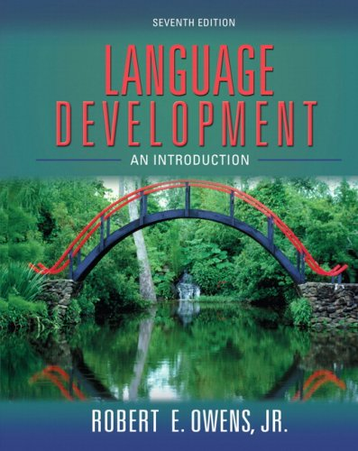 Language Development An Introduction 7th 2008 (Revised) edition cover