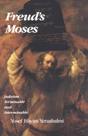 Freud's Moses Judaism Terminable and Interminable  1991 9780300057560 Front Cover