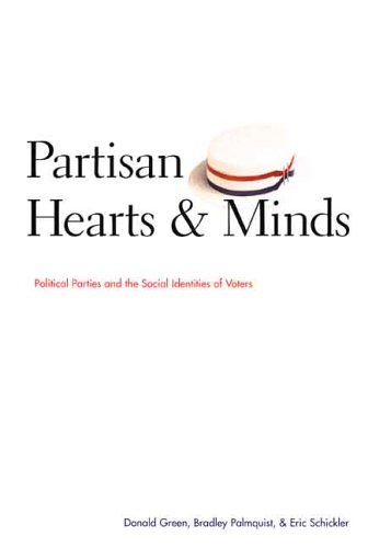 Partisan Hearts and Minds Political Parties and the Social Identities of Voters  2004 edition cover