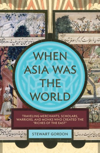 When Asia Was the World  N/A edition cover