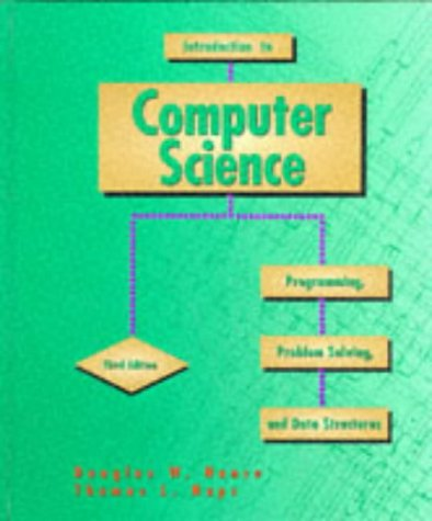 Introduction to Computer Science Programming, Problem Solving and Data Structures 3rd 1995 9780314045560 Front Cover