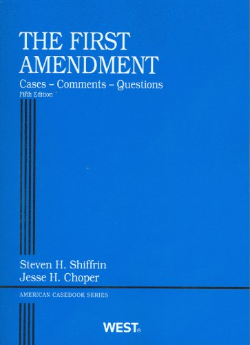 First Amendment Cases, Comments, Questions 5th 2011 (Revised) edition cover