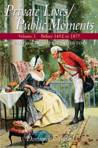 Private Lives - Public Moments 1877 Readings in American History  2010 edition cover