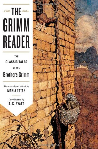 Grimm Reader The Classic Tales of the Brothers Grimm  2010 edition cover