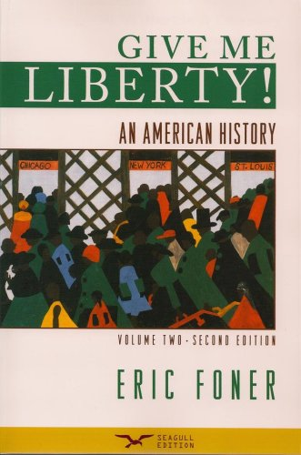 Give Me Liberty! An American History 2nd 2009 edition cover