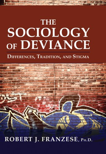 Sociology of Deviance : Differences, Traditions, and Stigma  2009 edition cover